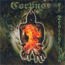 Corpus Of Destruction CD