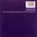 DROME Final Corporate Colonization Of The Unconcious CD