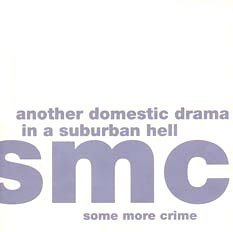 SOME MORE CRIME Another Domestic Drama CD different release
