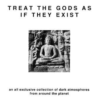 Treat The Gods As If They Exist CD