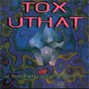 Tox Uthat CD